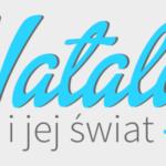 Blog urodowy Natalia-i-jej-świat.pl